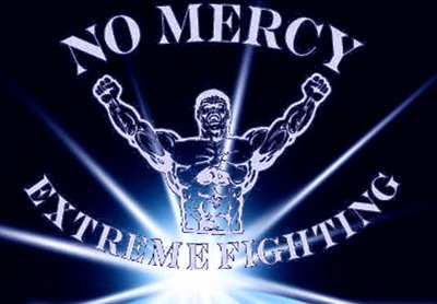 No Mercy Extreme Fighting